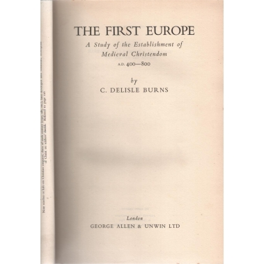 The First Europe by C Delisle Burns